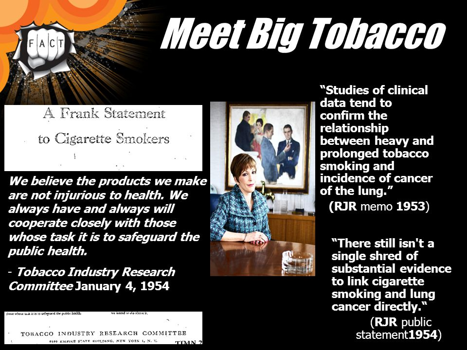 Evidence… is building up that heavy cigarette smoking contributes to lung cancer.