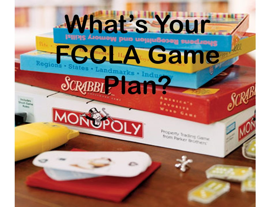 How many categories are there in Trivial Pursuit? 5 9 6 8 10 4 Whats Your FCCLA Game Plan?