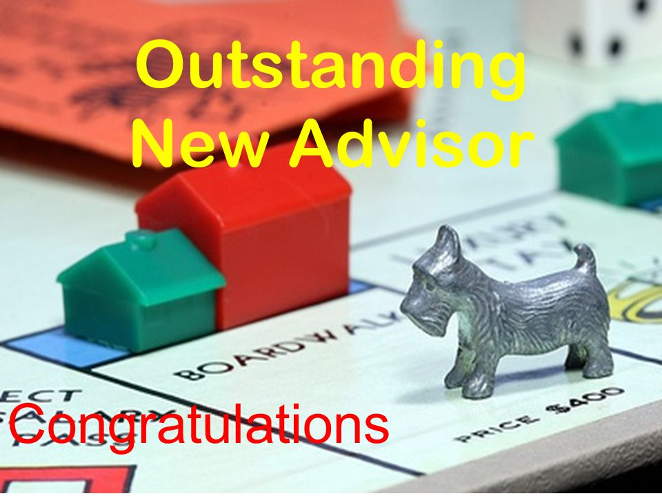 Outstanding New Advisor Congratulations