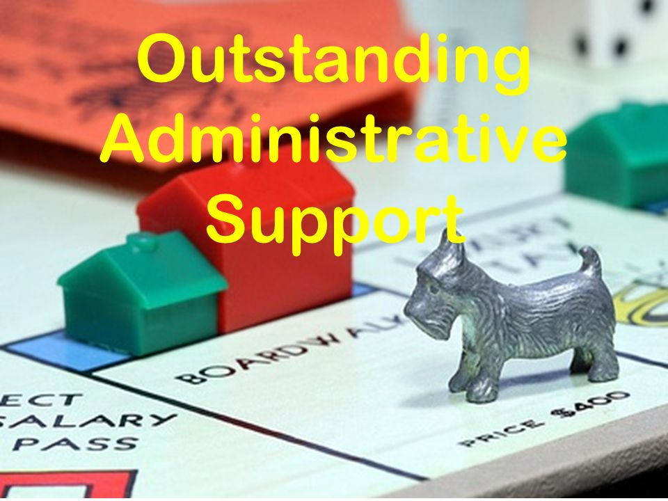 Outstanding Administrative Support