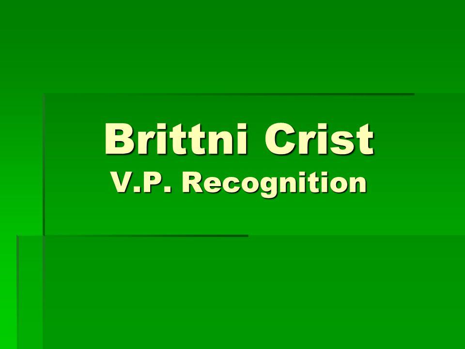 Brittni Crist V.P. Recognition