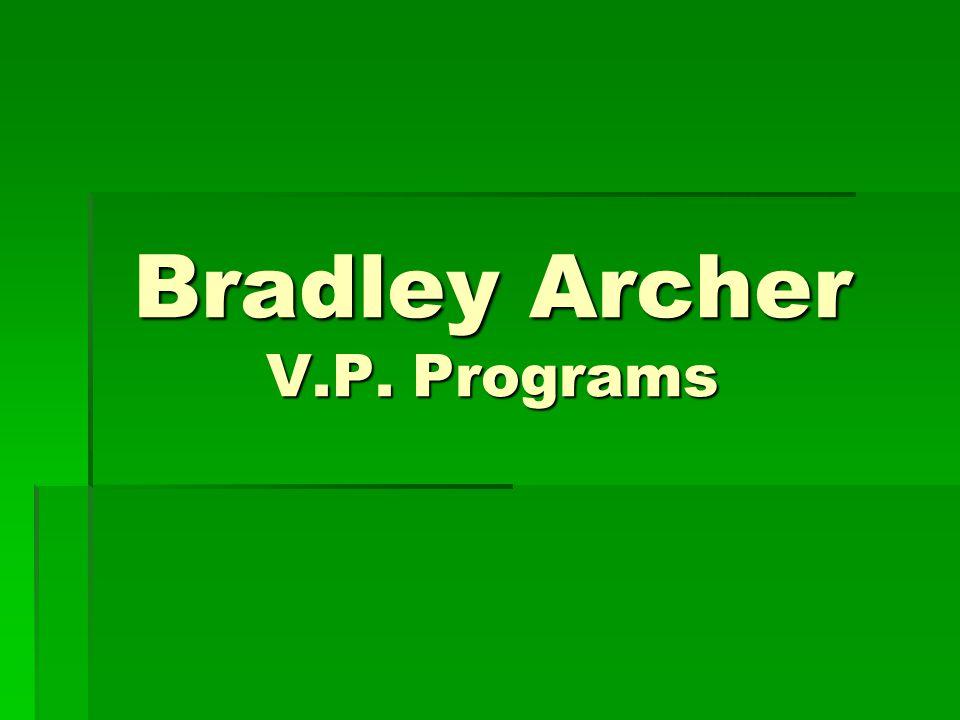 Bradley Archer V.P. Programs