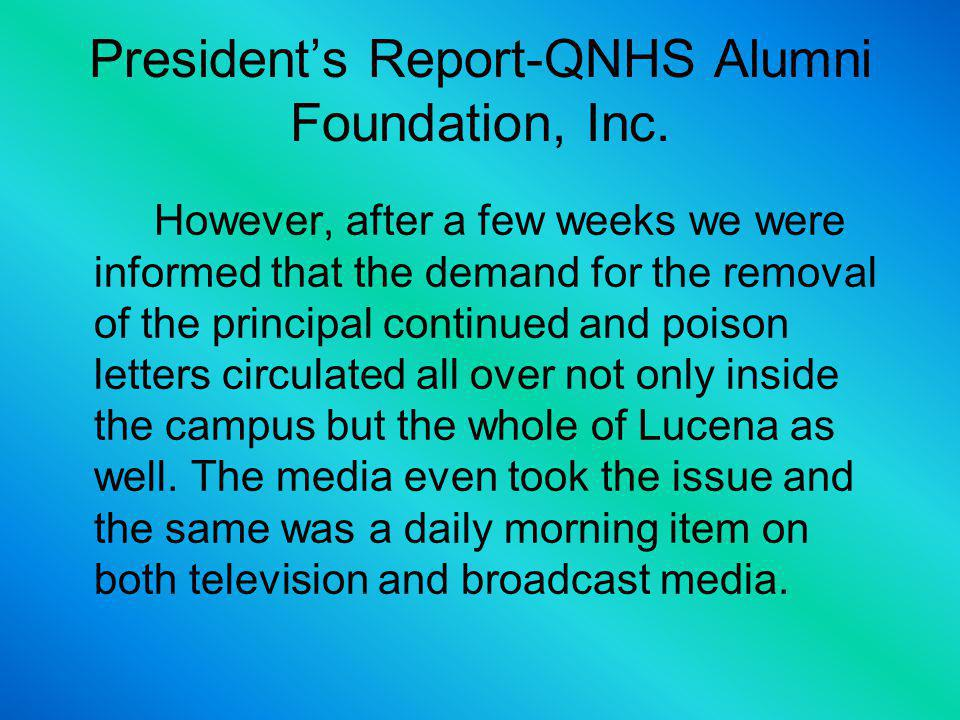Presidents Report-QNHS Alumni Foundation, Inc.