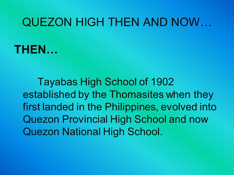 THE GLORY that was the old Quezon National High School.