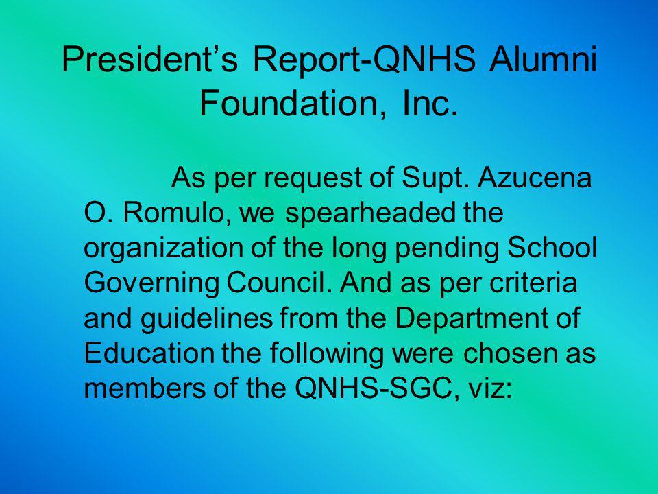 Presidents Report-QNHS Alumni Foundation, Inc. 1.