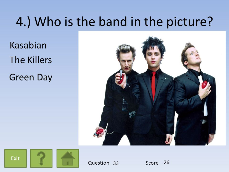 13.) What year were The Rolling Stones formed? 1962 1958 1965 Exit QuestionScore 22 19
