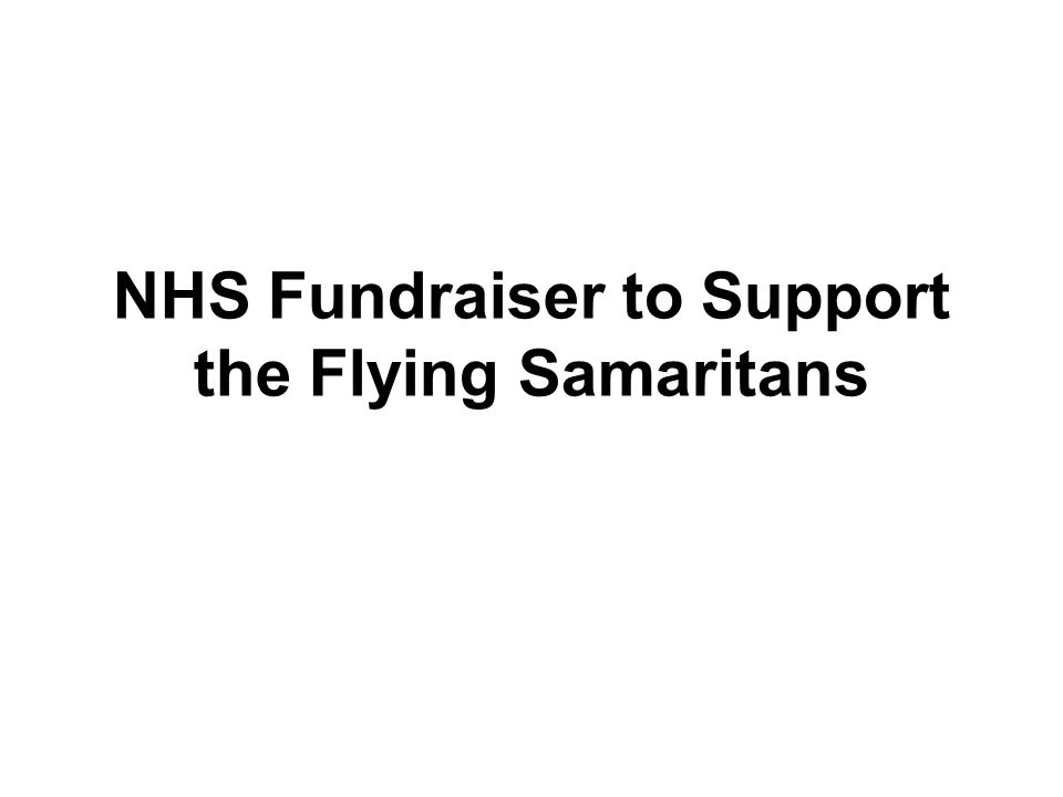 NHS Fundraiser to Support the Flying Samaritans