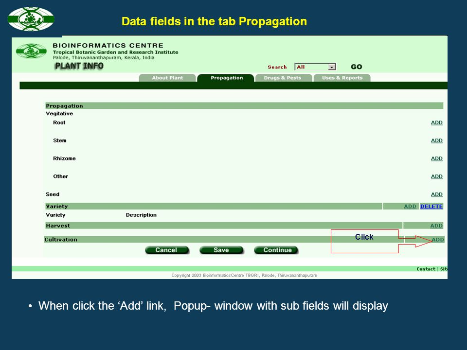 To add sub fields and document large volume of data, popup – windows with more fields are created Character formatting tools Popup window Character fo