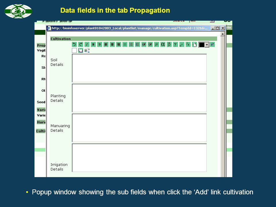 When click the Add link, Popup- window with sub fields will display Data fields in the tab Propagation Click