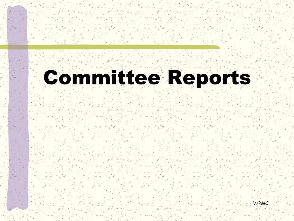 Committee Reports V/PMC