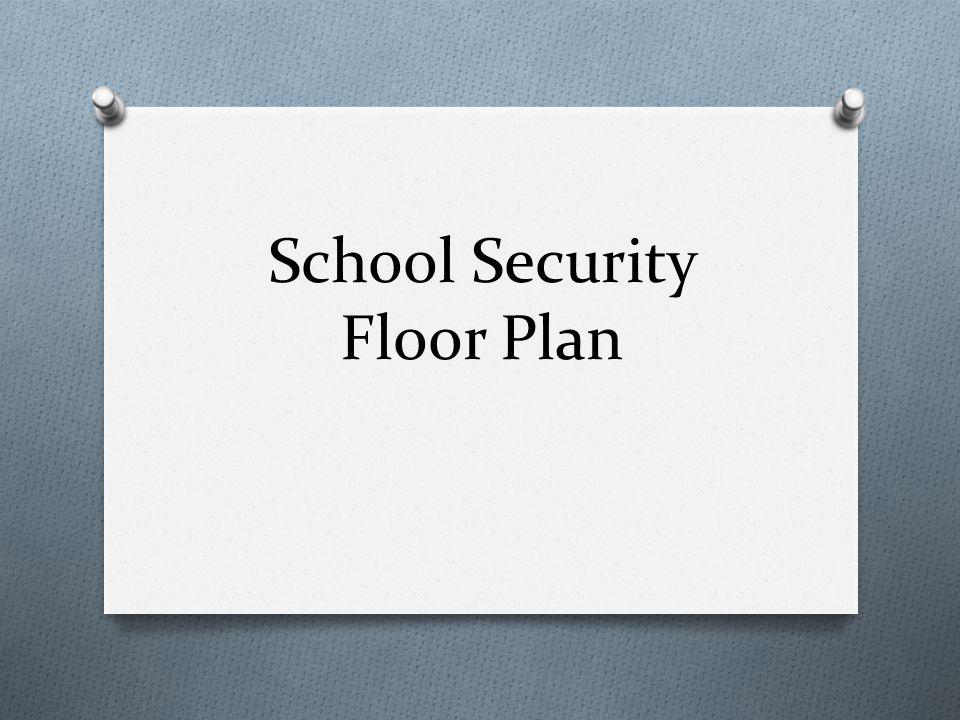 School Security Floor Plan