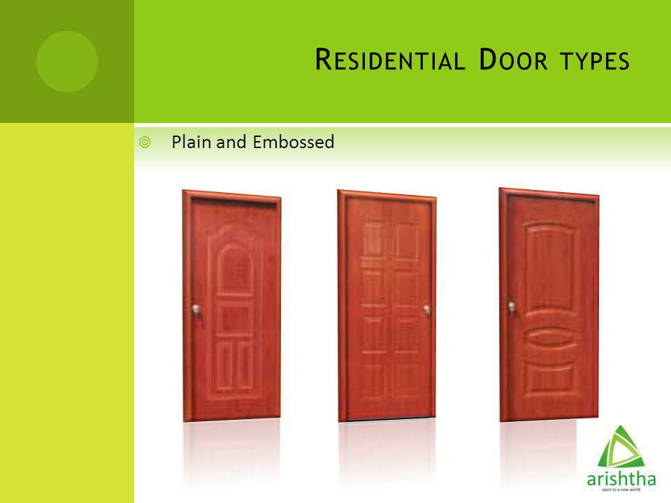R ESIDENTIAL D OOR TYPES Plain and Embossed