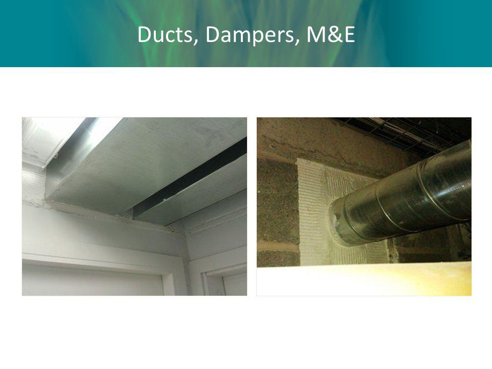 Ducts, Dampers, M&E