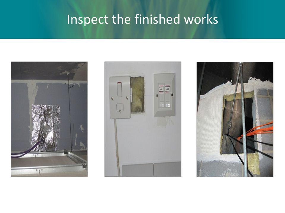 Inspect the finished works