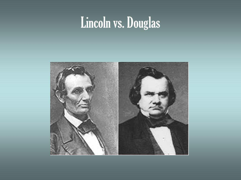 Lincoln vs. Douglas