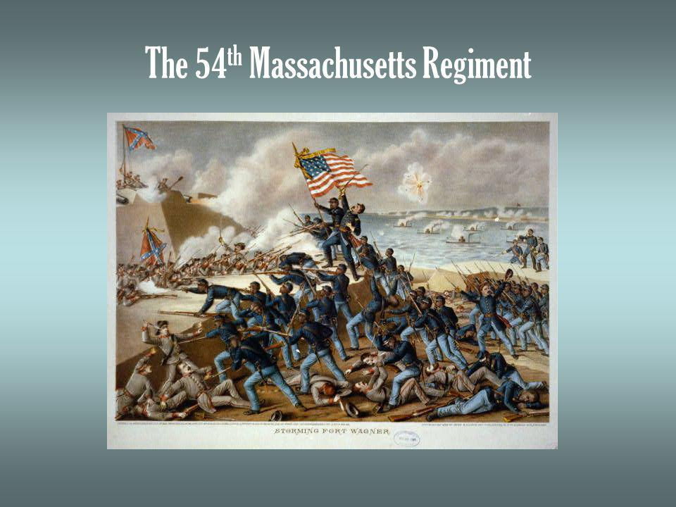 The 54 th Massachusetts Regiment
