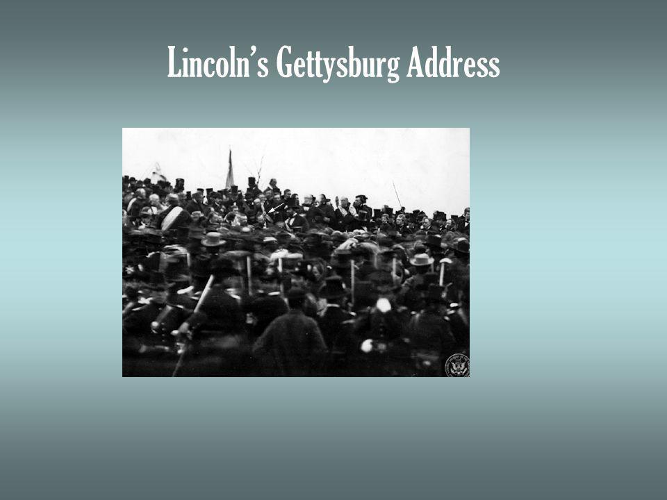 Lincolns Gettysburg Address