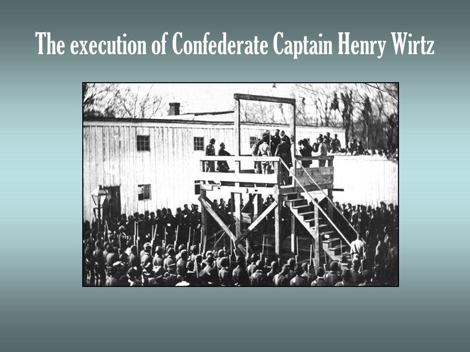The execution of Confederate Captain Henry Wirtz