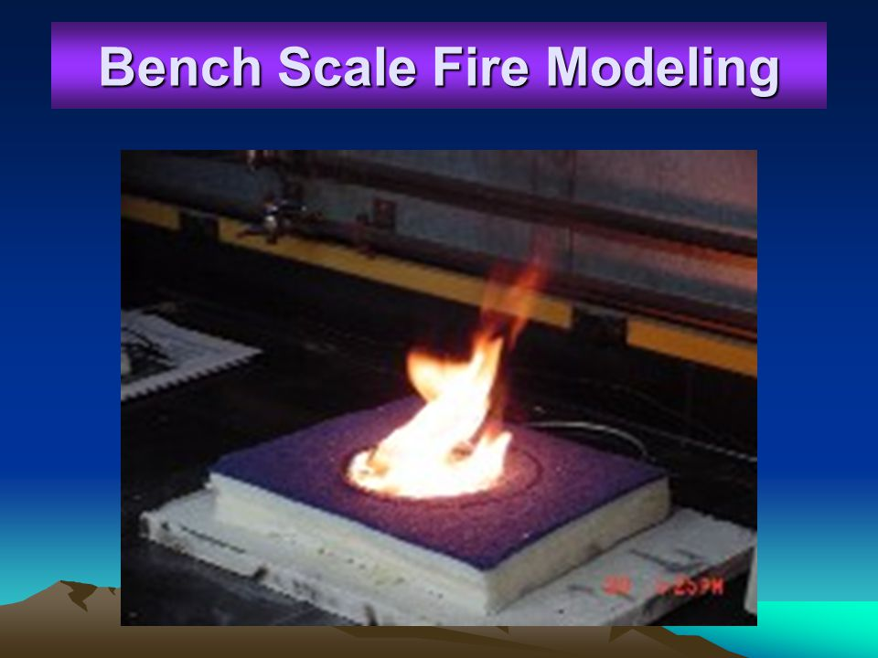 Bench Scale Fire Modeling