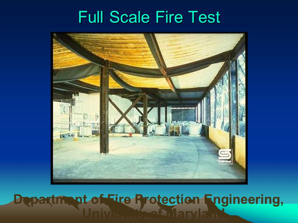 Full Scale Fire Test Department of Fire Protection Engineering, University of Maryland