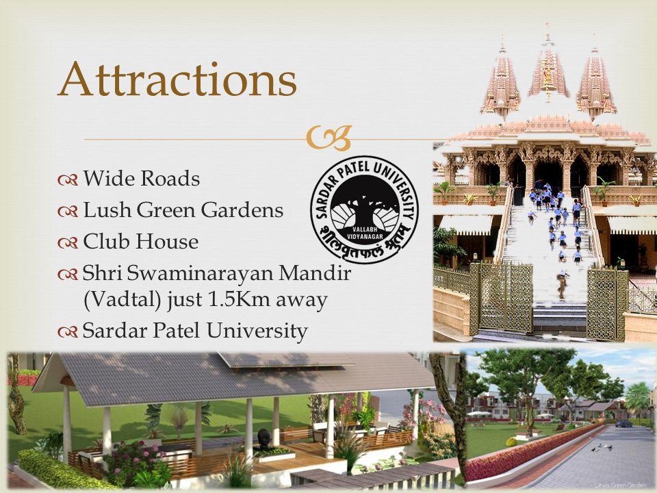 Located nearby: Vallabh Vidhyanagar (Educational Hub)…3Km Shri Krishana Hospital (Karamsad)………..3Km Nilanjan Residency: Location 3 Km 7 Km Anand Railw