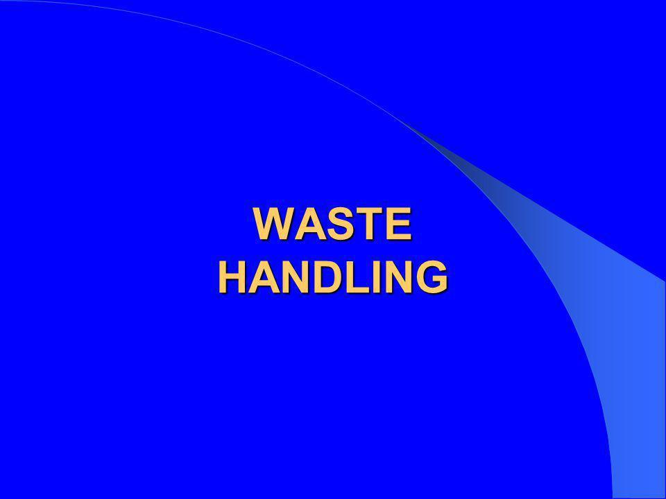 WASTE HANDLING