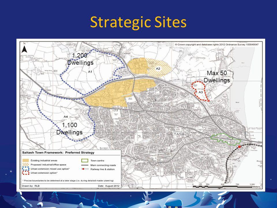 Strategic Sites 1,200 Dwellings 1,100 Dwellings Max 50 Dwellings