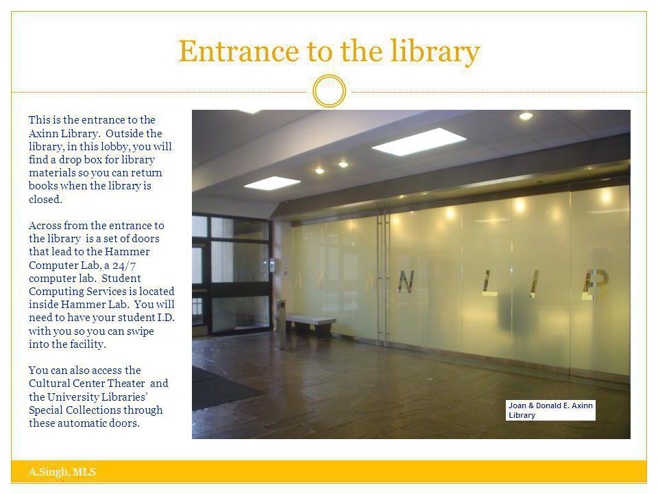 Quiet Study Areas A.Singh, MLS