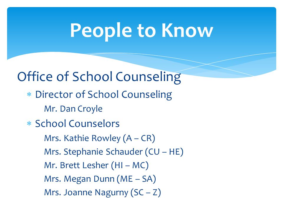 Office of School Counseling Director of School Counseling Mr.