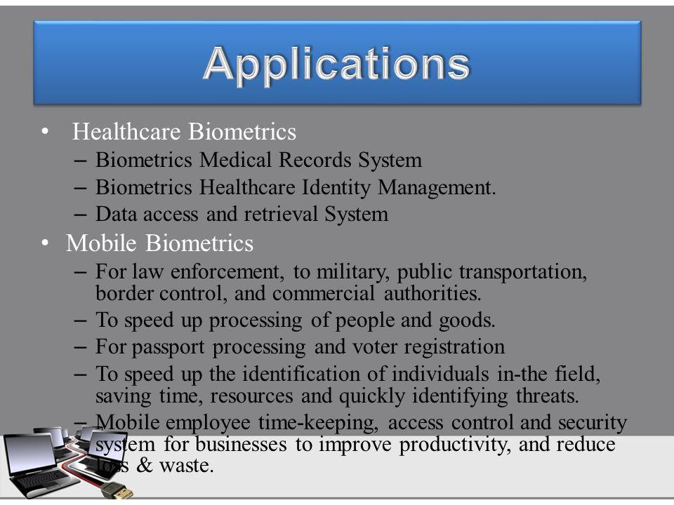 Healthcare Biometrics – Biometrics Medical Records System – Biometrics Healthcare Identity Management. – Data access and retrieval System Mobile Biome