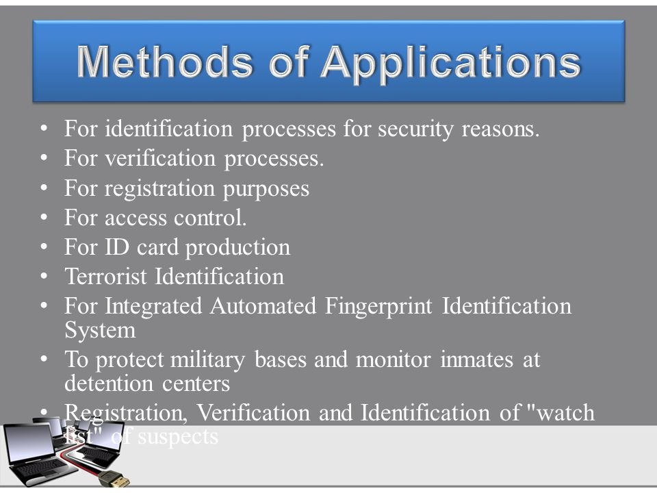 For identification processes for security reasons. For verification processes. For registration purposes For access control. For ID card production Te