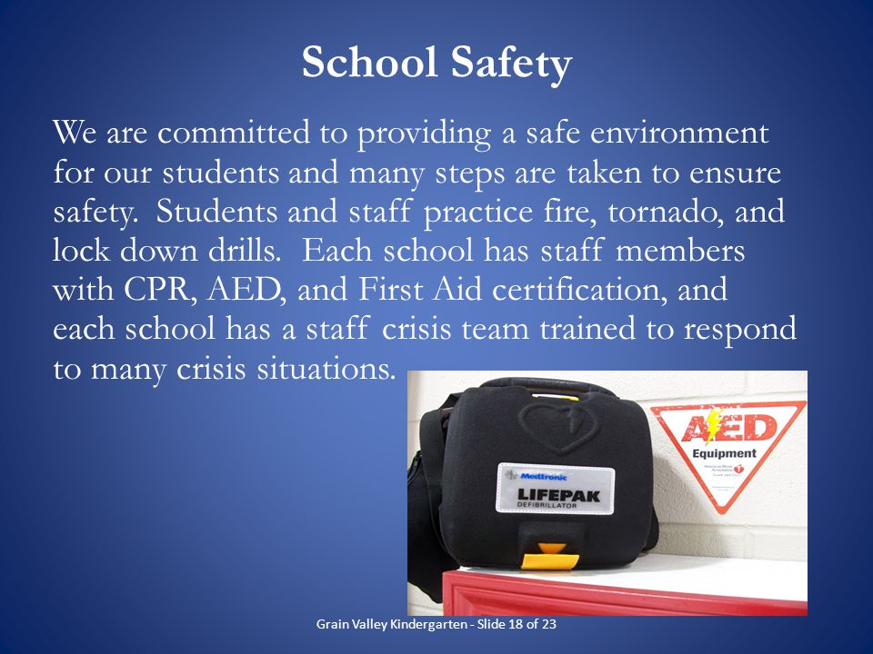 School Safety We are committed to providing a safe environment for our students and many steps are taken to ensure safety. Students and staff practice