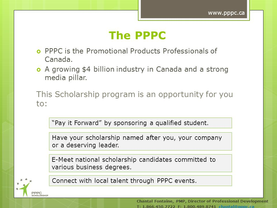 The PPPC PPPC is the Promotional Products Professionals of Canada.