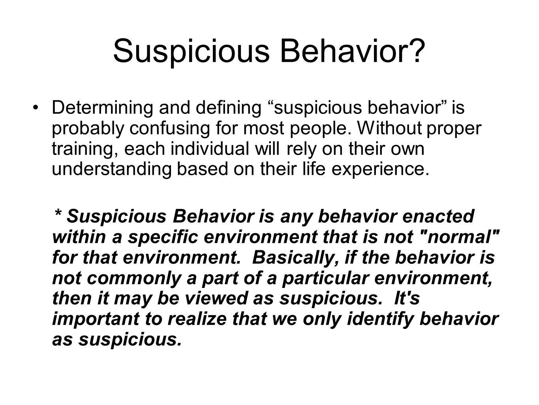 Suspicious Behavior.
