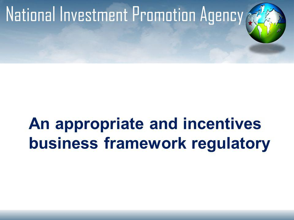 An appropriate and incentives business framework regulatory