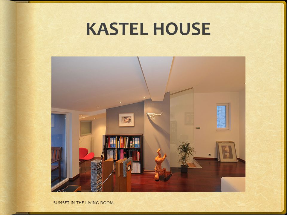 KASTEL HOUSE SUNSET IN THE LIVING ROOM