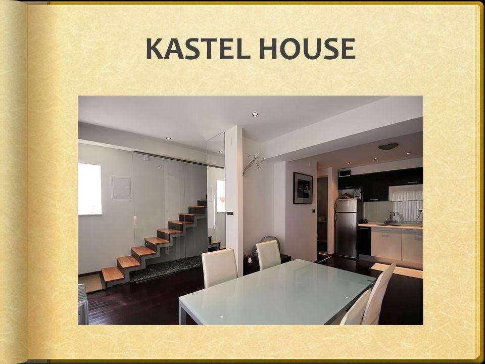 KASTEL HOUSE
