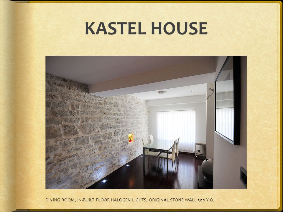 KASTEL HOUSE DINING ROOM, IN-BUILT FLOOR HALOGEN LIGHTS, ORIGINAL STONE WALL 300 Y.O.