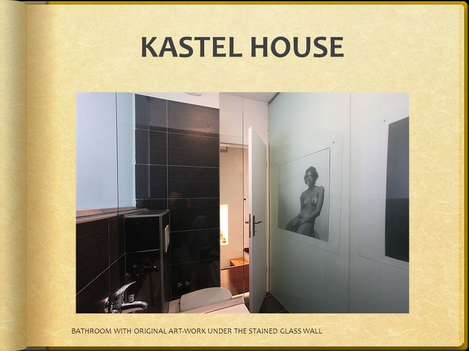 KASTEL HOUSE BATHROOM WITH ORIGINAL ART-WORK UNDER THE STAINED GLASS WALL