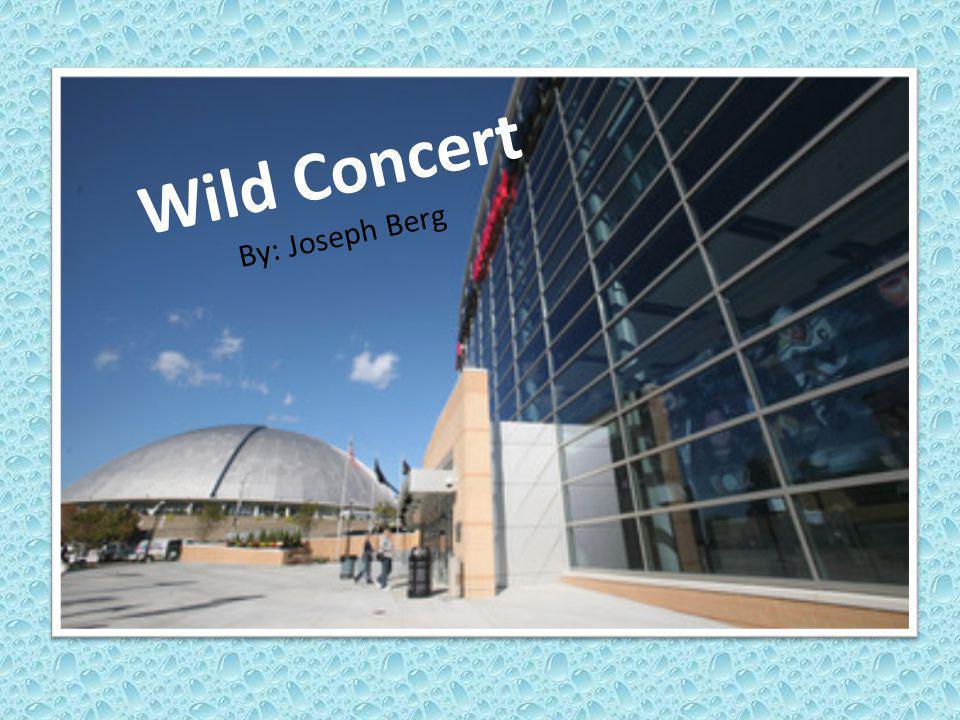 Wild Concert By: Joseph Berg