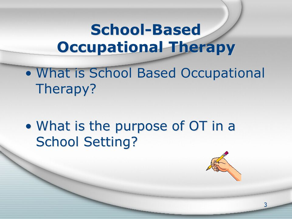 OCCUPATIONAL THERAPY OCCUPATIONAL THERAPY 2