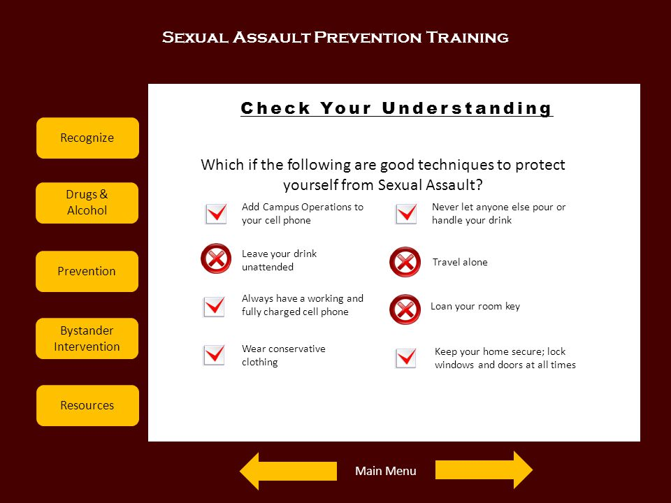 Sexual Assault Prevention Training Recognize Drugs & Alcohol Prevention Bystander Intervention Resources Check Your Understanding Examples Which if th