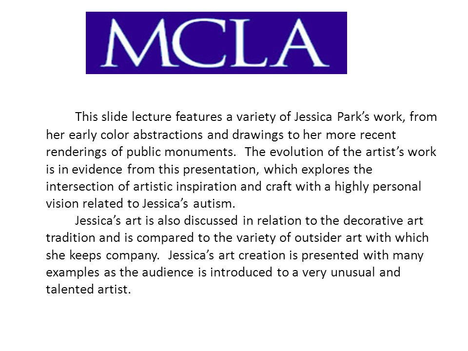 This slide lecture features a variety of Jessica Parks work, from her early color abstractions and drawings to her more recent renderings of public monuments.