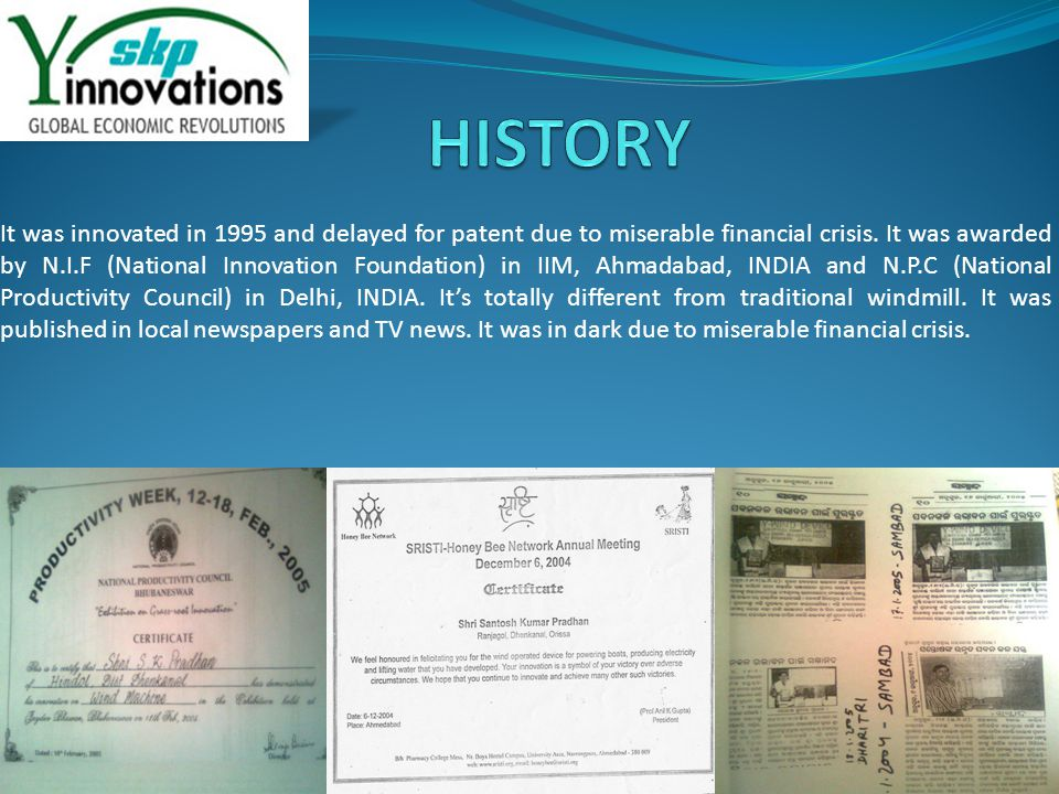 It was innovated in 1995 and delayed for patent due to miserable financial crisis.
