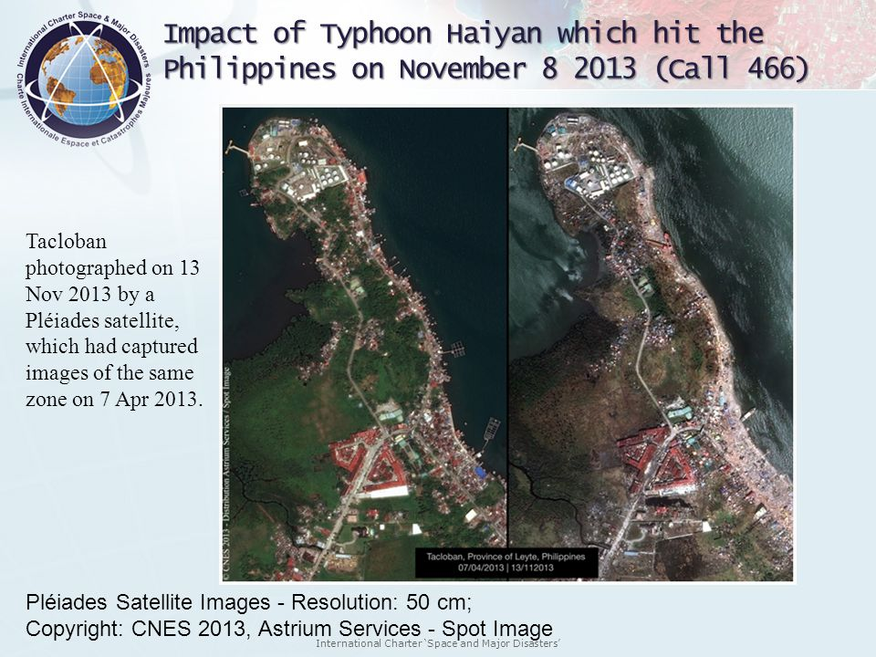 International Charter Space and Major Disasters Impact of Typhoon Haiyan which hit the Philippines on November 8 2013 (Call 466) Tacloban photographed
