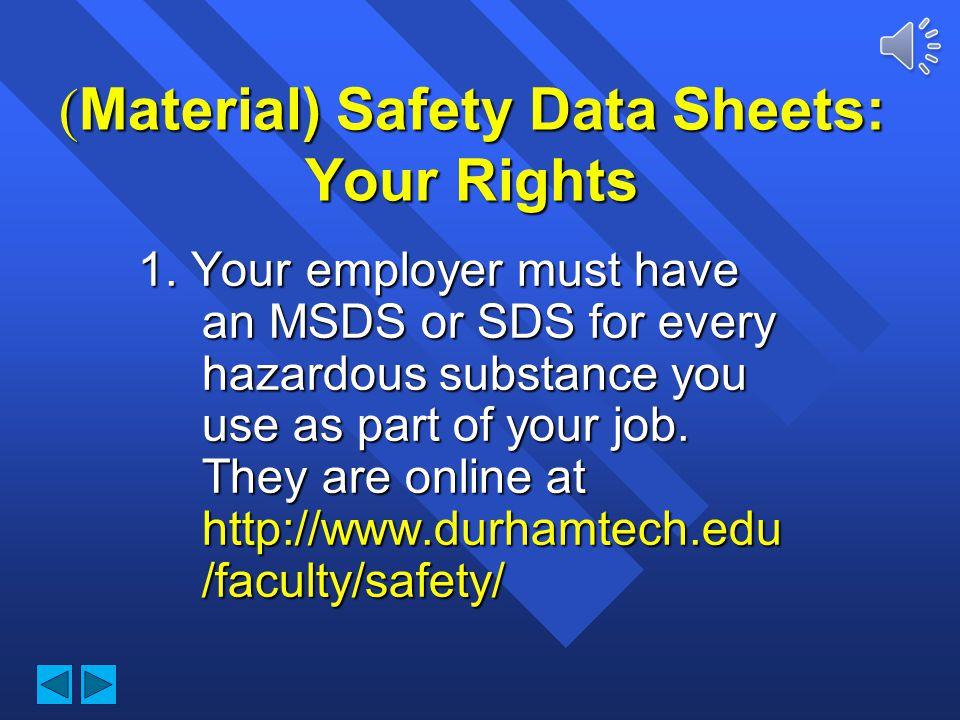 Hazard Communication ( Material) Safety Data Sheets Company Information Company Information Hazardous Ingredients Hazardous Ingredients Physical Data