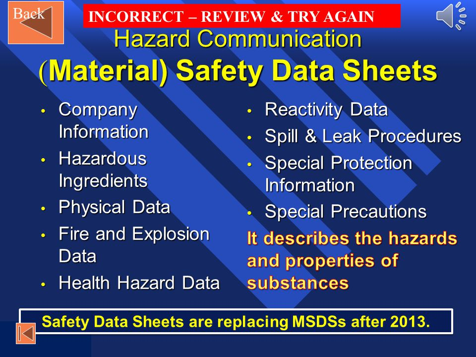 Question 1: click the correct response 1. What is the purpose of an (M)SDS? It protects you from illegal or hazardous form of the substance It protect