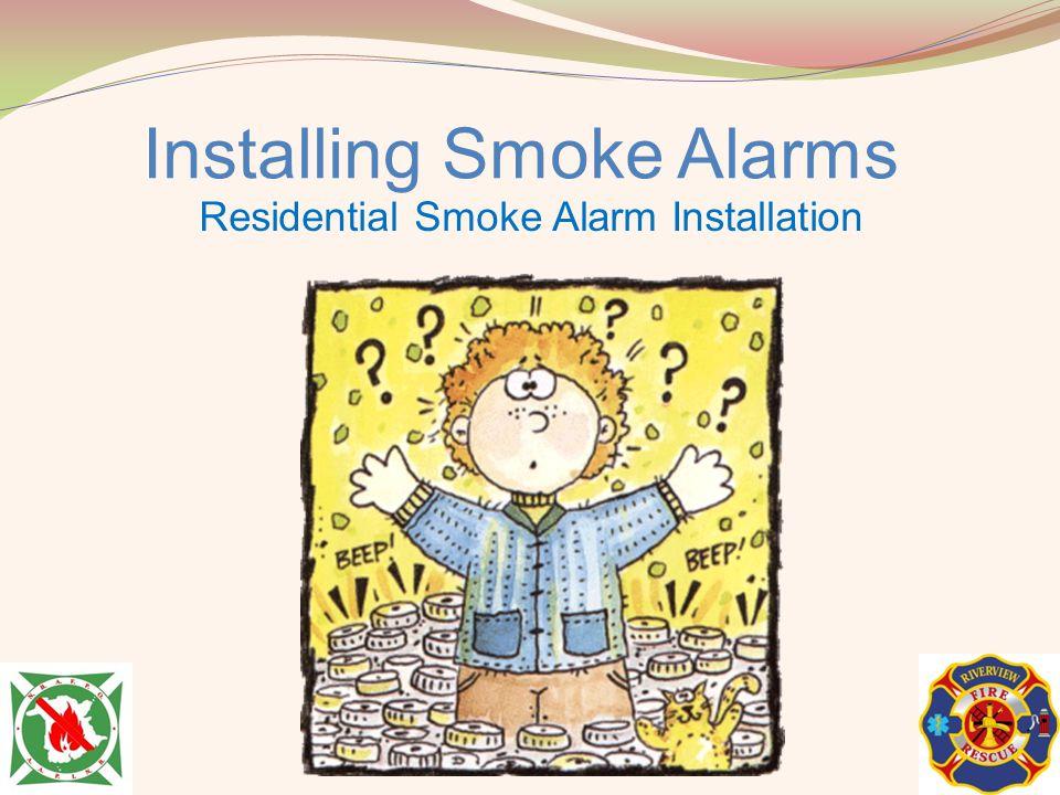 Installing Smoke Alarms Residential Smoke Alarm Installation