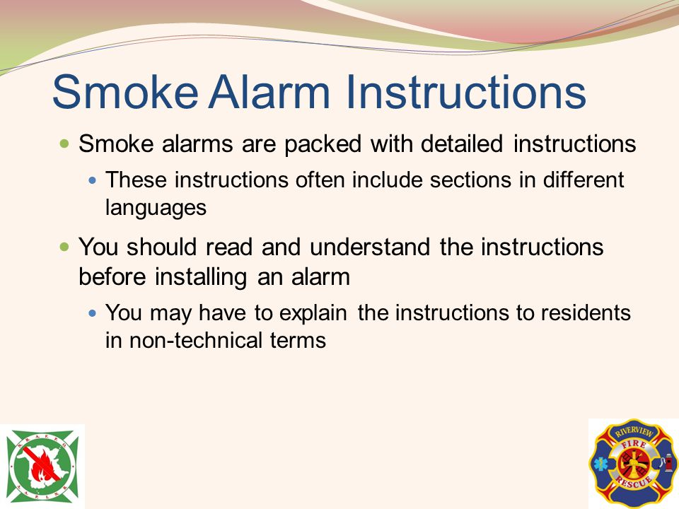 Smoke Alarm Instructions Smoke alarms are packed with detailed instructions These instructions often include sections in different languages You shoul