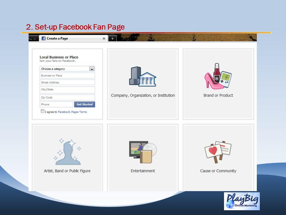 2. Set-up Facebook Fan Page